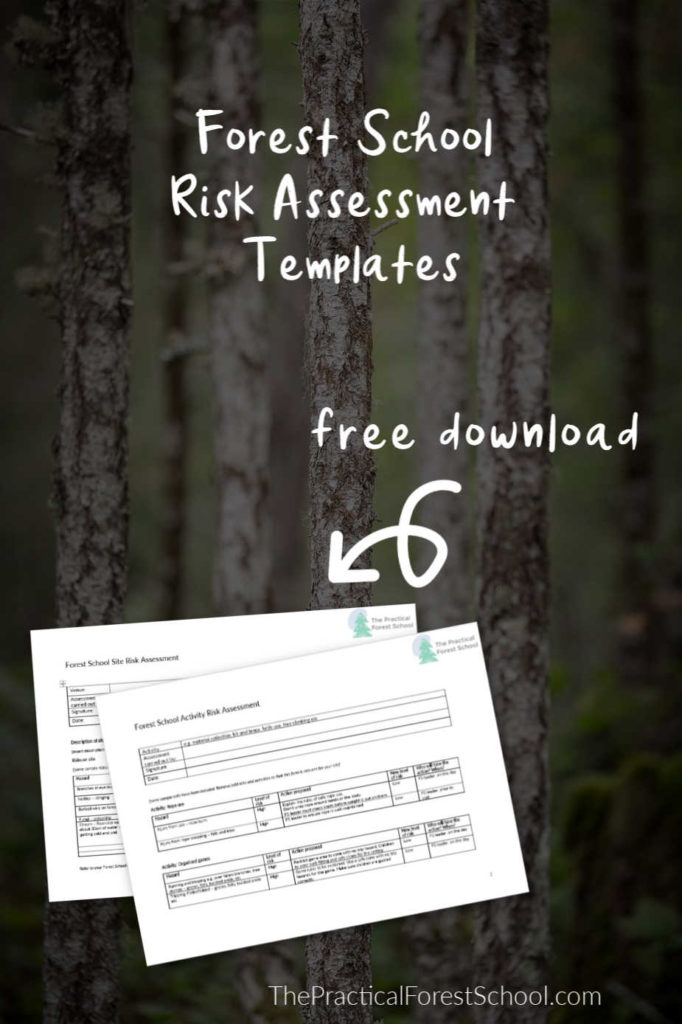 Forest school risk assessment templates for you!